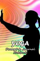 Yoga Prompt & Journal Notebook: Spark Your Imagination and Positive Thinking Box Prompts with Lined Notes - silhouette Print