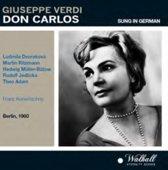 Verdi: Don Carlos, Sung In German, Berlin 11.10.60