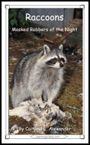 Raccoons: Masked Robbers of the Night
