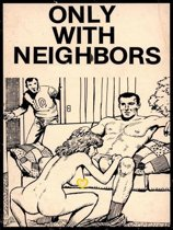 Only With Neighbors (Vintage Erotic Novel)