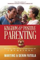 Kingdom & Positive Parenting