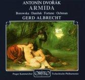 Dvorak: Armida / Albrecht, Borowska, Daniluk, Fortune, et al