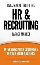 Real Marketing to the HR & Recruiting Target Market