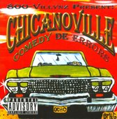 Chicanoville: Comedy De Errors