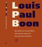 Verzameld werk L.P. Boon 14 - De liefde van Annie Mols ; Het nieuwe onkruid ; Als het onkruid bloeit