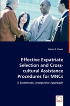 Effective Expatriate Selection and Cross-Cultural Assistance Procedures for Mncs