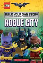 Rogue City (the Lego Batman Movie