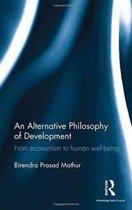 An Alternative Philosophy of Development