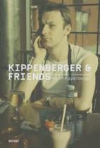 Kippenberger and Friends