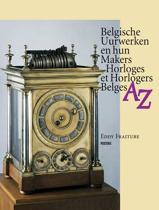 Belgische uurwerken en hun makers az - horloges et horlogers belges az