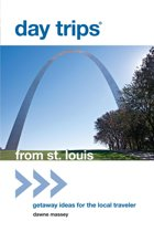 Day Trips® from St. Louis