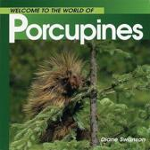 Welcome Porcupines (Wonderful