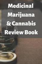 Medicinal Marijuana & Cannabis Review Book