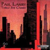 Paul Lansky - Things She Carried