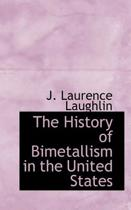 The History of Bimetallism in the United States