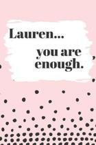 Lauren You are Enough