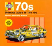 Haynes Ultimate Guide to the 70s