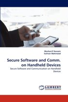 Secure Software and Comm. on Handheld Devices