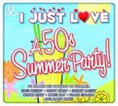 Various - I Just Love A 50'S Summer Party!