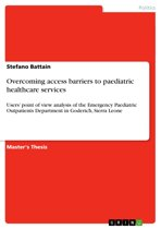Overcoming access barriers to paediatric healthcare services