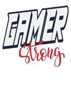 Gamer Strong