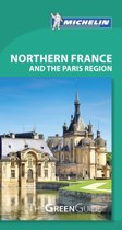 Northern France & Paris Region - Michelin Green Guide