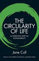 The Circularity of Life