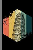 Vintage Leaning Tower: Architecture Italy Artistic Creative Vintage Gift For Italians And Architects (6''x9'') Dot Grid Notebook To Write In