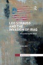 Leo Strauss and the Invasion of Iraq