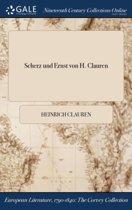 Scherz Und Ernst Von H. Clauren