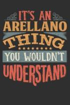 It's An Arellano You Wouldn't Understand: Want To Create An Emotional Moment For A Arellano Family Member ? Show The Arellano's You Care With This Per