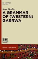 A Grammar of (Western) Garrwa