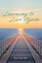 Learning to Live Again