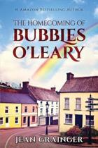 The Homecoming of Bubbles O'Leary