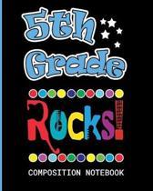 5th Grade Rocks Composition Notebook