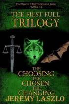 The First Full Trilogy