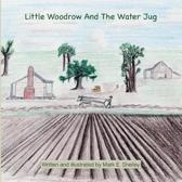 Little Woodrow and the Water Jug