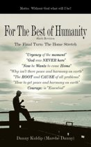 For The Best of Humanity