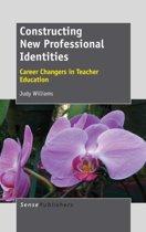 Constructing New Professional Identities
