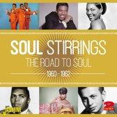 Soul Stirrings: Road to Soul 1960-1962