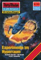 Perry Rhodan 1616: Experimente im Hyperraum (Heftroman)
