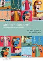 Boek cover Met recht bedreven! van Mitsy le Fèbre (Paperback)