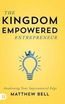 The Kingdom Empowered Entrepreneur