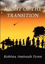 Night of the Transition.