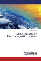 Some Features of Electromagnetic Location