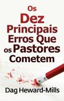 Os Dez Principais erros Que Os Pastores cometem