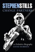 Stephen Stills: Change Partners