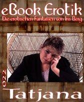 eBook Erotik 022: Tatjana