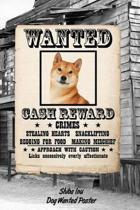 Shiba Inu Dog Wanted Poster