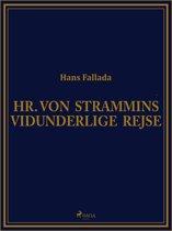 Hr. von Strammins vidunderlige rejse